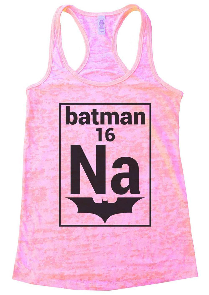 Na 16 Batman Womens Burnout Tank Top By Funny Threadz Funny Shirt Small / Light Pink