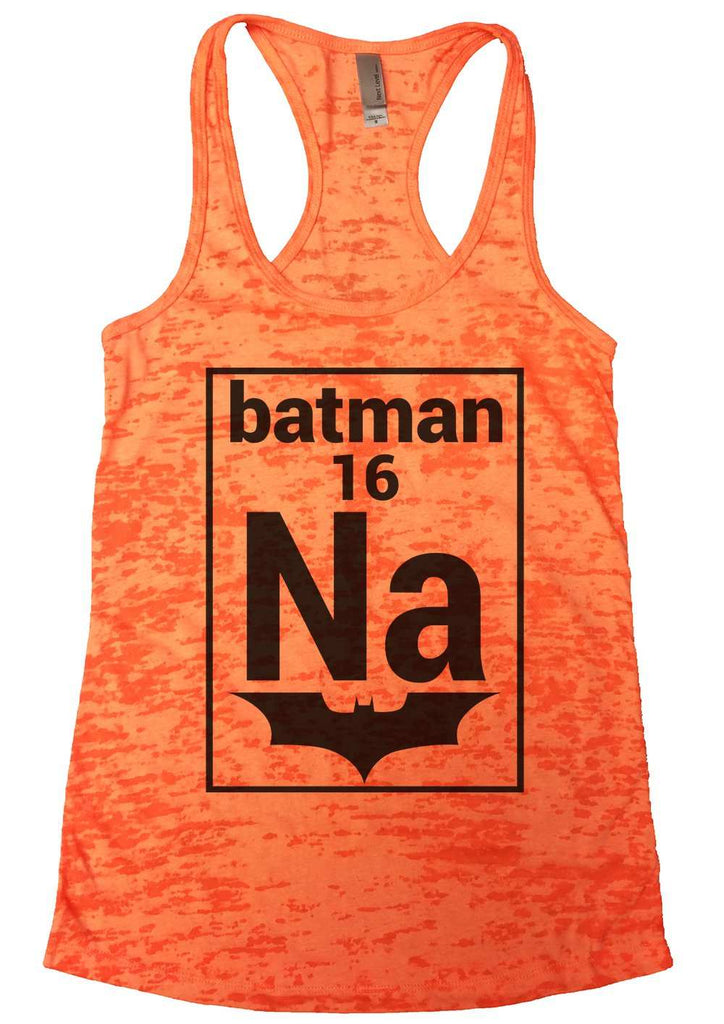 Na 16 Batman Womens Burnout Tank Top By Funny Threadz Funny Shirt Small / Shocking Pink
