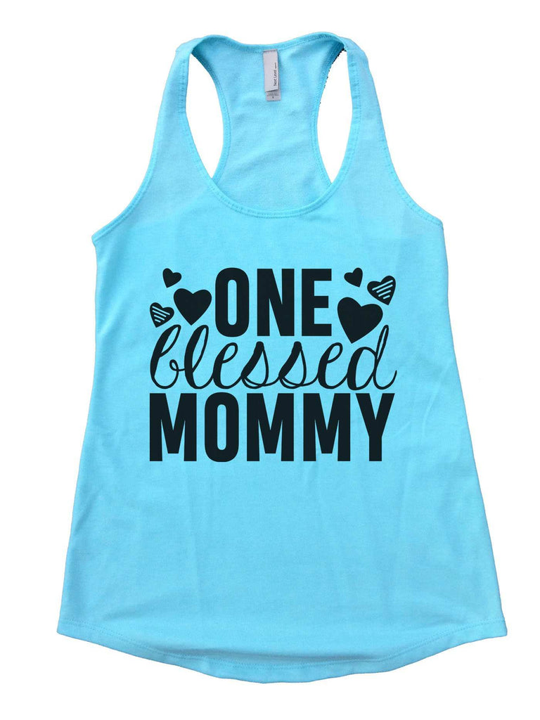 One Blessed Mommy Womens Workout Tank Top Funny Shirt Small / Cancun Blue