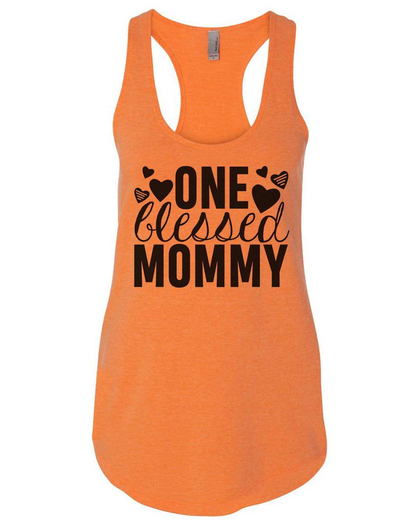 One Blessed Mommy Womens Workout Tank Top Funny Shirt Small / Neon Orange