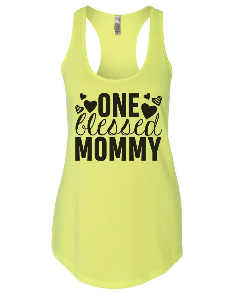One Blessed Mommy Womens Workout Tank Top Funny Shirt Small / Neon Yellow