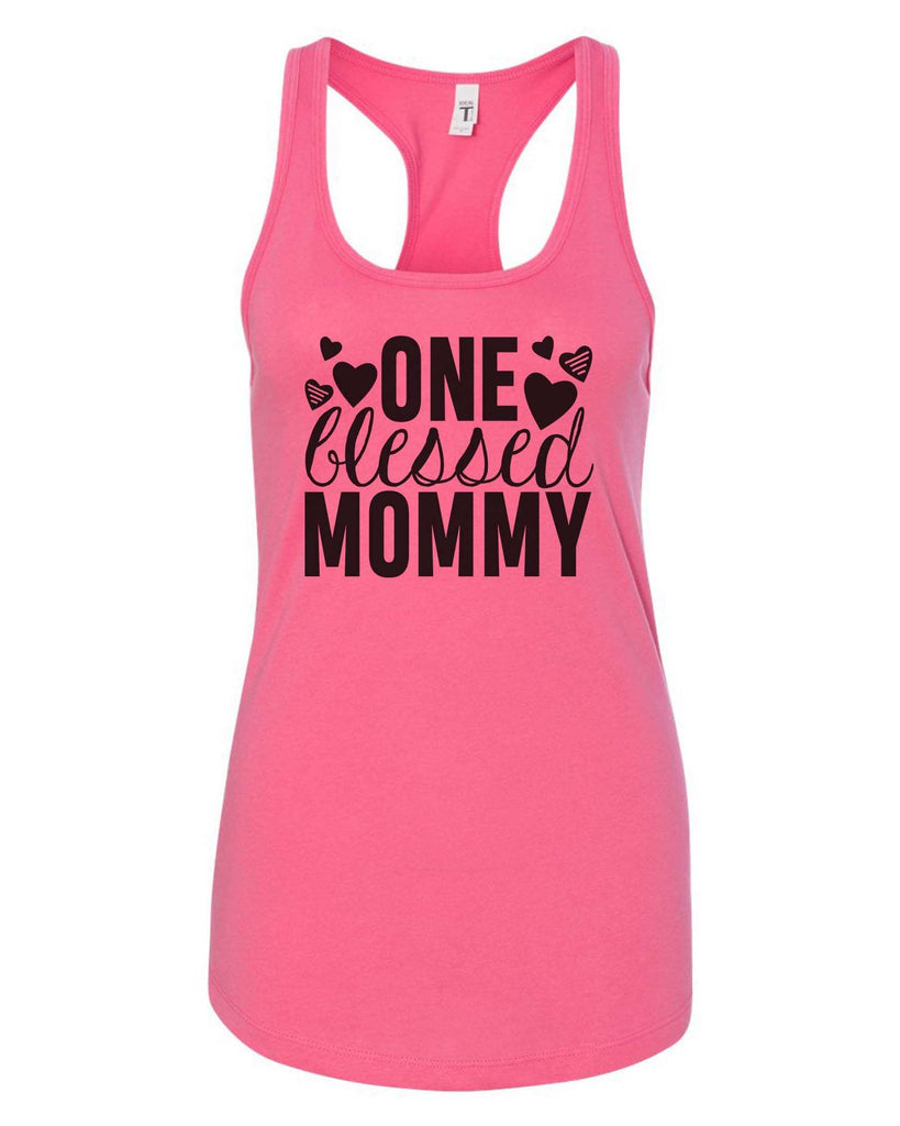 Womens One Blessed Mommy Grapahic Design Fitted Tank Top Funny Shirt Small / Fuchsia