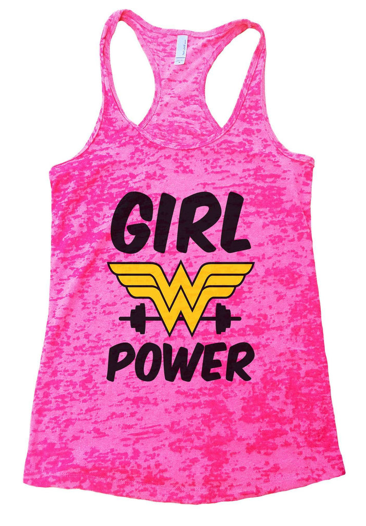 Girl Power Burnout Tank Top By Funny Threadz Funny Shirt Small / Shocking Pink