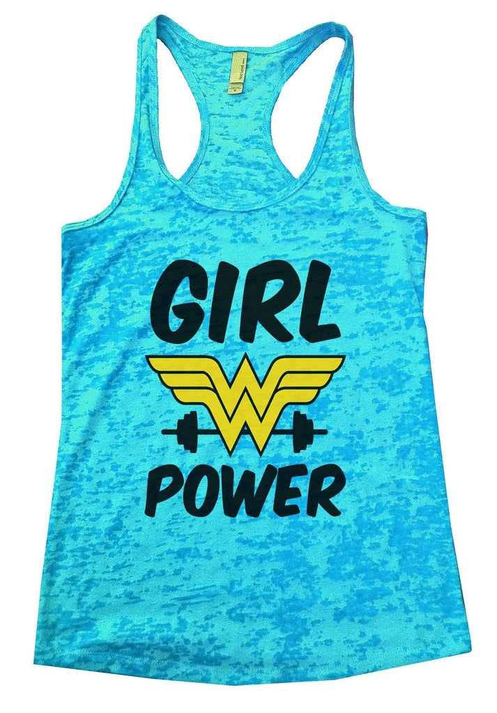 Girl Power Burnout Tank Top By Funny Threadz Funny Shirt Small / Tahiti Blue