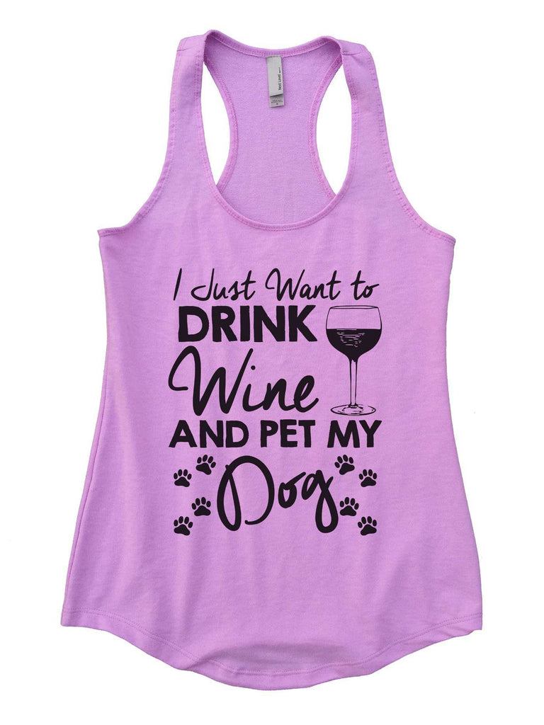 I Just Want To Drink Wine and Pet My Dog Womens Workout Tank Top Funny Shirt Small / Lilac