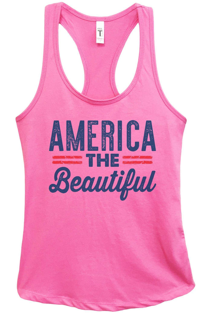 Womens America The Beautiful Grapahic Design Fitted Tank Top Funny Shirt Small / Fuchsia