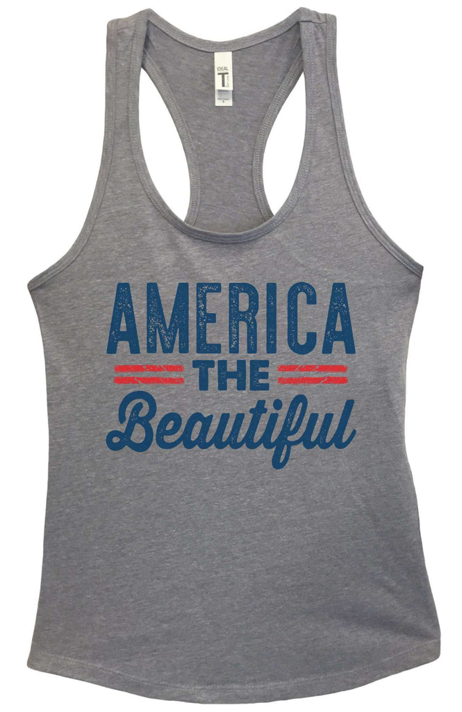 Womens America The Beautiful Grapahic Design Fitted Tank Top Funny Shirt Small / Heather Grey
