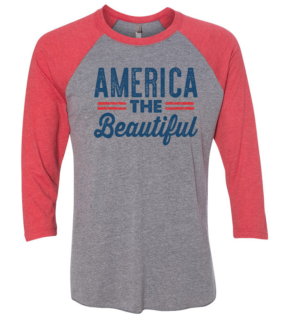 America The Beautiful Raglan Baseball Tshirt- Unisex Sizing 3/4 Sleeve Funny Shirt X-Small / Grey/ Red Sleeve