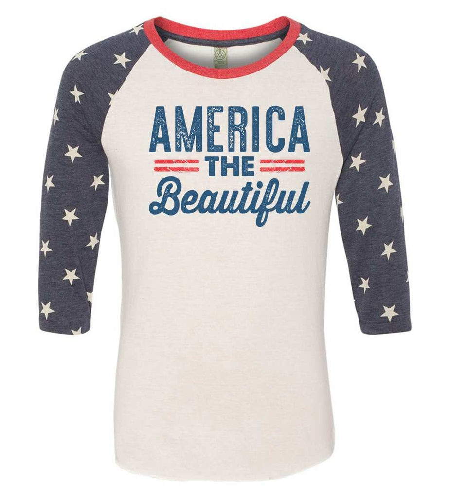America The Beautiful Raglan Baseball Tshirt- Unisex Sizing 3/4 Sleeve Funny Shirt XX-Large / White/ stripes sleeve