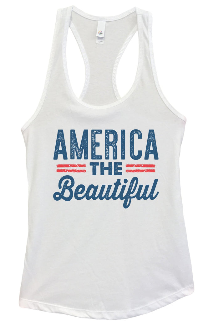 Womens America The Beautiful Grapahic Design Fitted Tank Top Funny Shirt Small / White
