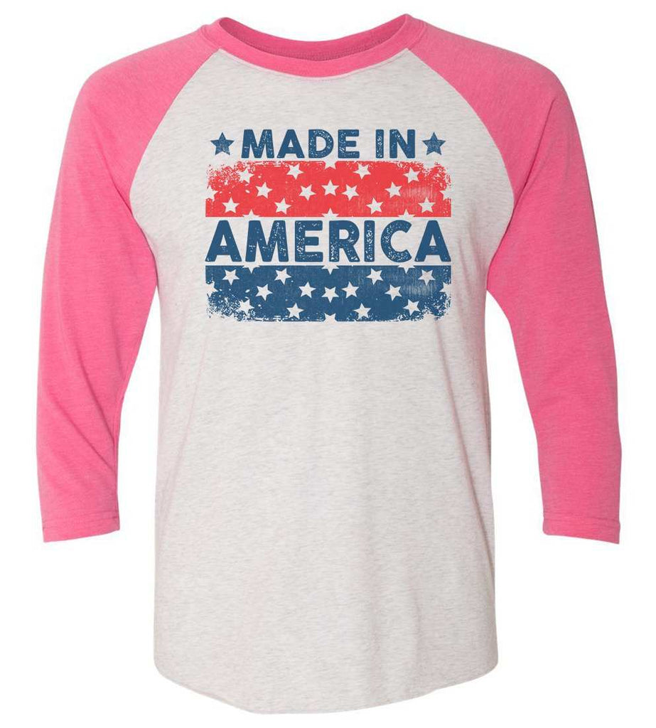 Made In America Raglan Baseball Tshirt- Unisex Sizing 3/4 Sleeve Funny Shirt X-Small / White/ Pink Sleeve