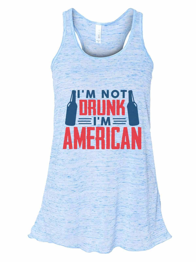 I'M Not Drunk I'M American - Bella Canvas Womens Tank Top - Gathered Back & Super Soft Funny Shirt Small / Blue Marble