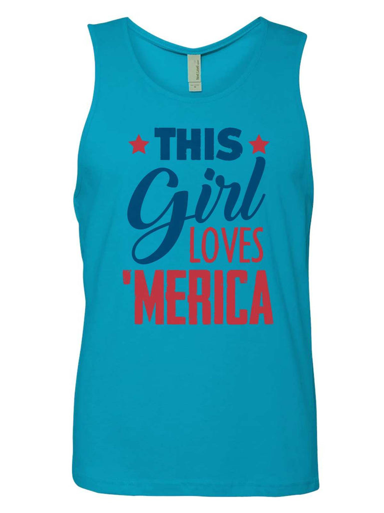 This This Girl Loves 'Merica Mens Tank Top By Funny Threadz Funny Shirt Small / Tahiti Blue