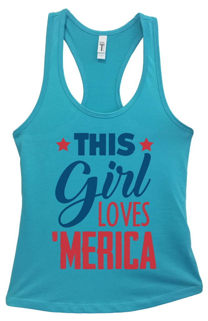 Womens This This Girl Loves 'Merica Grapahic Design Fitted Tank Top Funny Shirt Small / Sky Blue