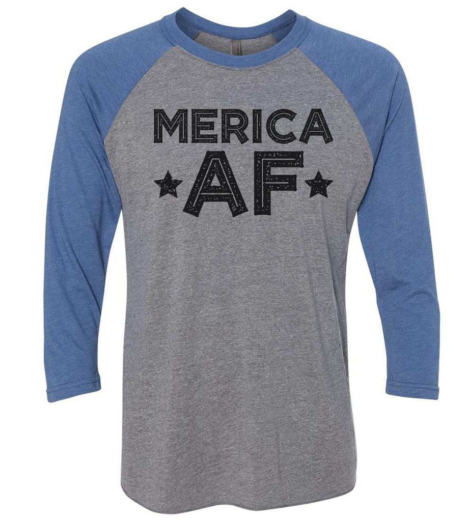 Merica Af Raglan Baseball Tshirt- Unisex Sizing 3/4 Sleeve Funny Shirt X-Small / Grey/ Blue Sleeve