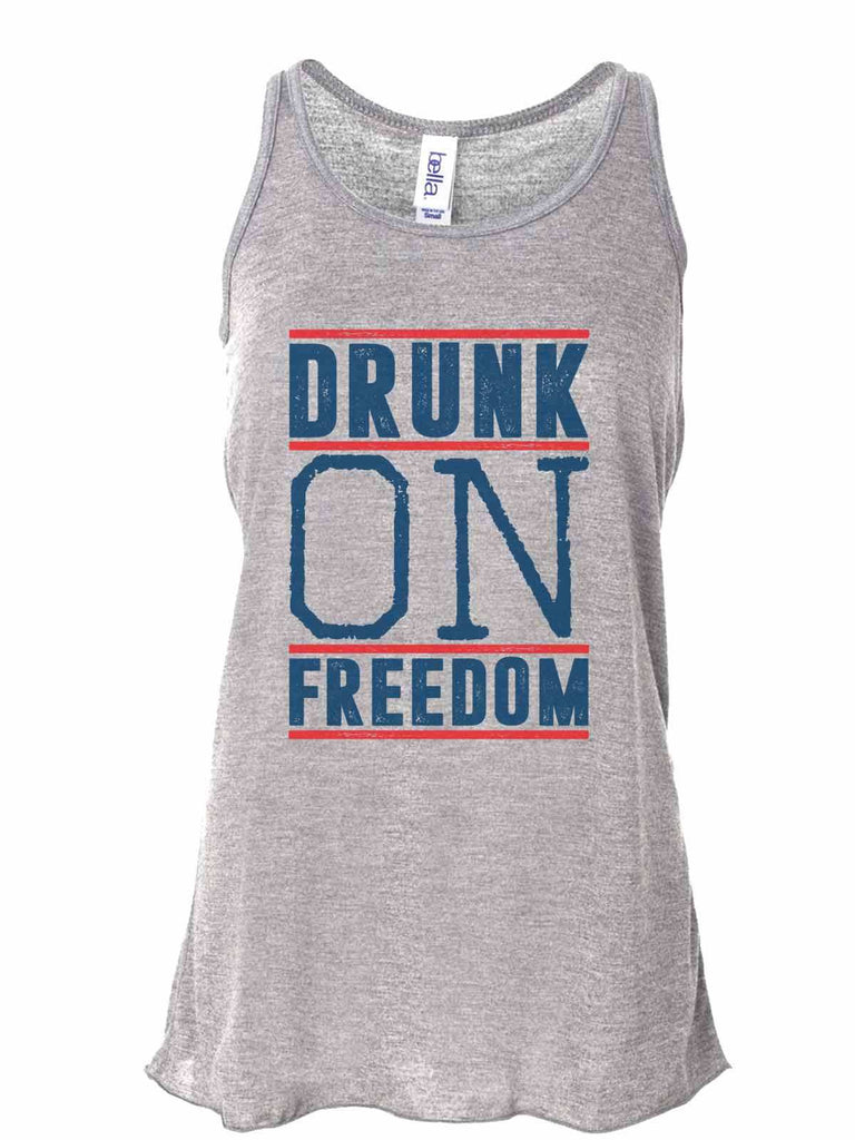 Drunk On Freedom - Bella Canvas Womens Tank Top - Gathered Back & Super Soft Funny Shirt Small / Gray