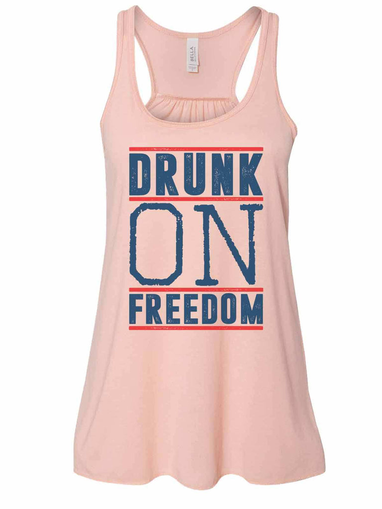 Drunk On Freedom - Bella Canvas Womens Tank Top - Gathered Back & Super Soft Funny Shirt Small / Peach