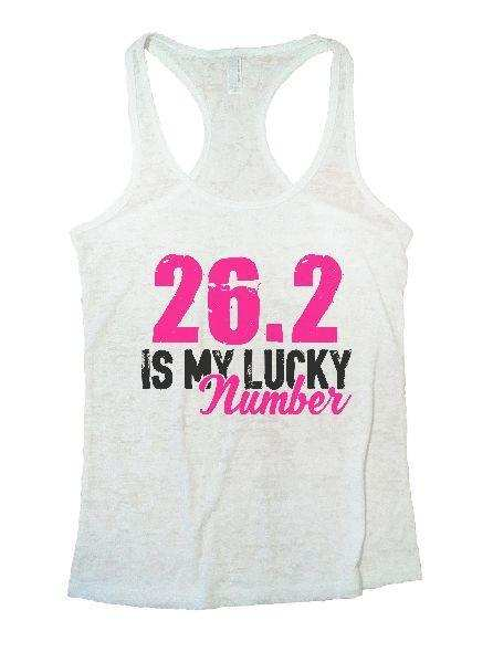 26.2 Is My Lucky Number Burnout Tank Top By Funny Threadz Funny Shirt Small / White