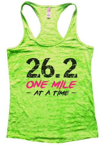 26.2 ONE MILE AT A TIME Burnout Tank Top By Funny Threadz
