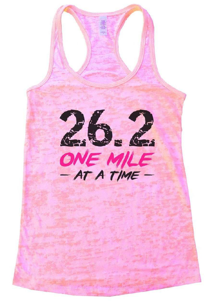 26.2 ONE MILE AT A TIME Burnout Tank Top By Funny Threadz Funny Shirt Small / Light Pink