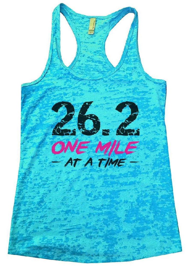 26.2 ONE MILE AT A TIME Burnout Tank Top By Funny Threadz Funny Shirt Small / Tahiti Blue