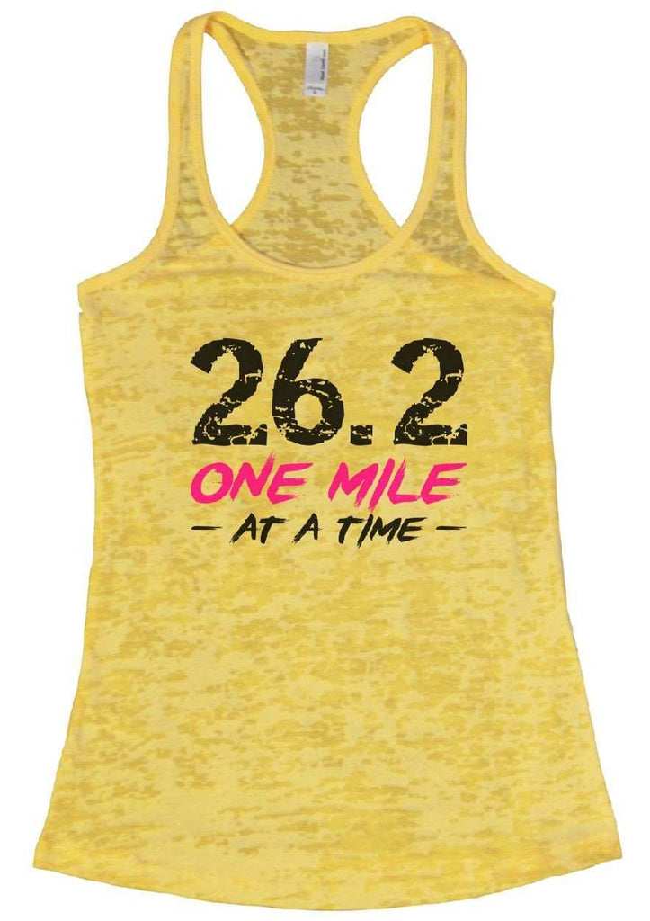 26.2 ONE MILE AT A TIME Burnout Tank Top By Funny Threadz Funny Shirt Small / Yellow