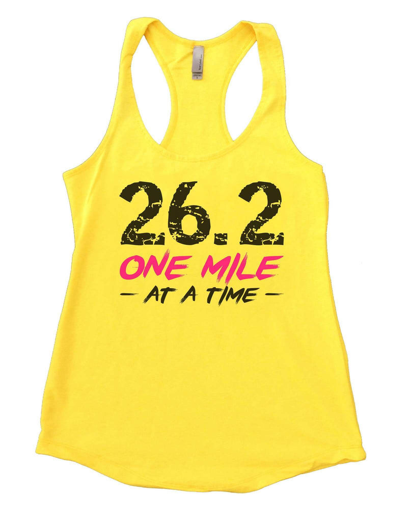 26.2 One Mile At A Time Womens Workout Tank Top Funny Shirt Small / Yellow