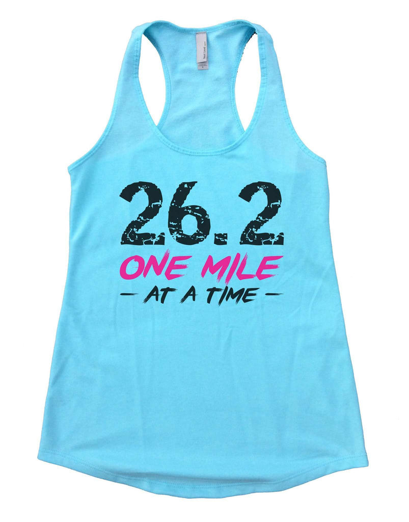 26.2 One Mile At A Time Womens Workout Tank Top Funny Shirt Small / Cancun Blue