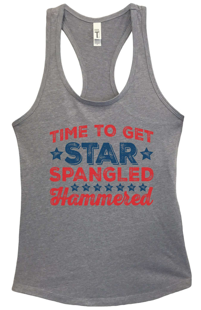Womens Time To Get Star Spangled Hammered Grapahic Design Fitted Tank Top Funny Shirt Small / Heather Grey