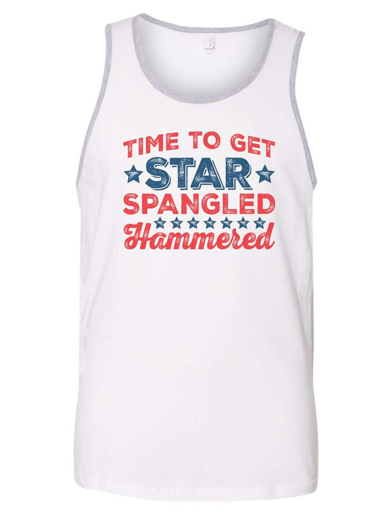 Time To Get Star Spangled Hammered Mens Tank Top By Funny Threadz Funny Shirt Small / Grey