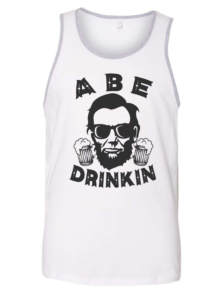 Abe Drinkin Mens Tank Top By Funny Threadz Funny Shirt Small / White