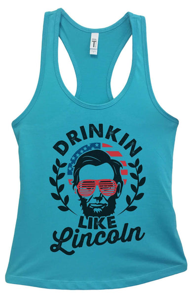 Womens Drinkin Like Lincoln Grapahic Design Fitted Tank Top Funny Shirt Small / Sky Blue