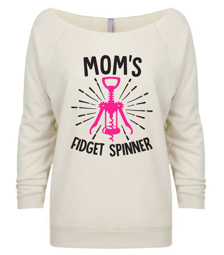 Mom'S Fidget Spinner 3/4 Sleeve Raw Edge French Terry Cut - Dolman Style Very Trendy Funny Shirt Small / Beige