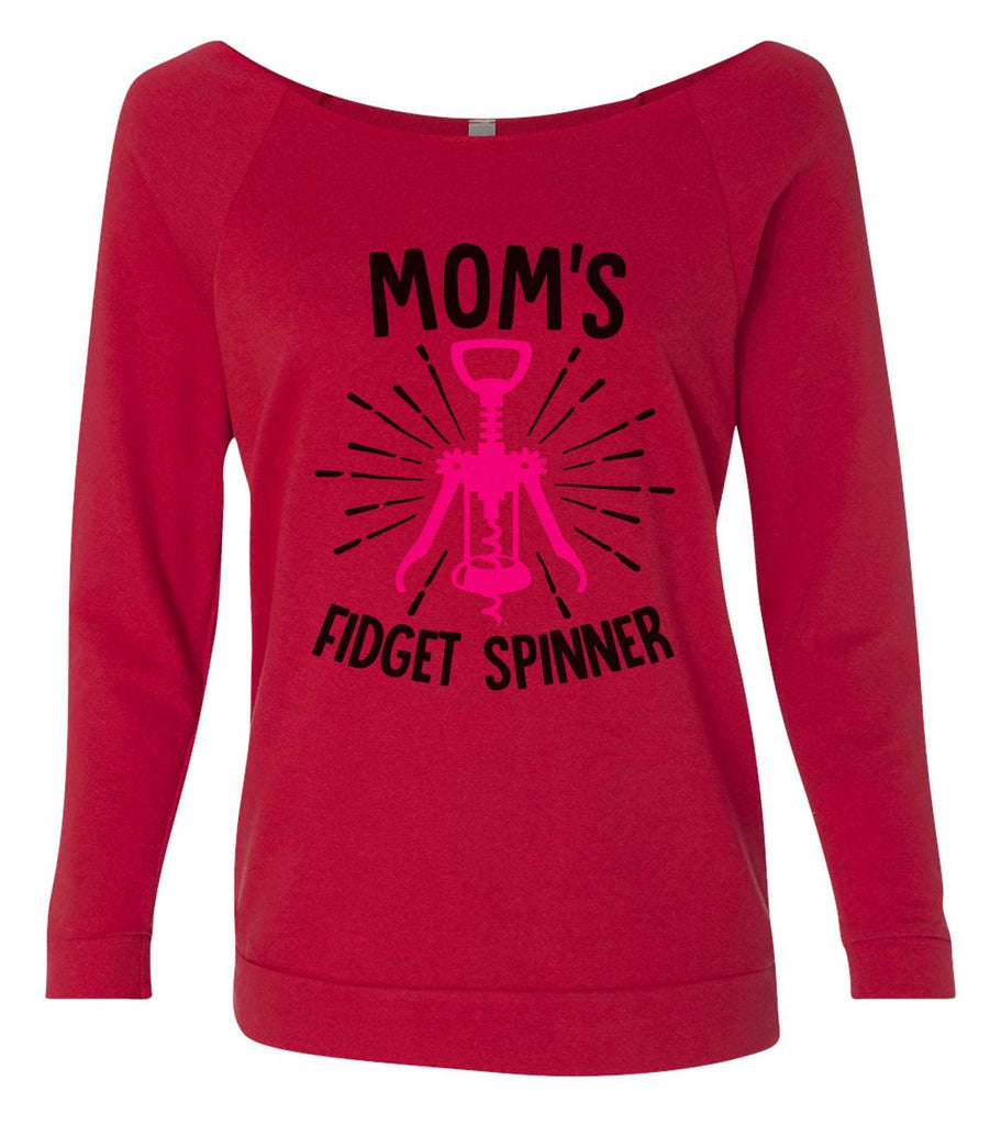 Mom'S Fidget Spinner 3/4 Sleeve Raw Edge French Terry Cut - Dolman Style Very Trendy Funny Shirt Small / Red