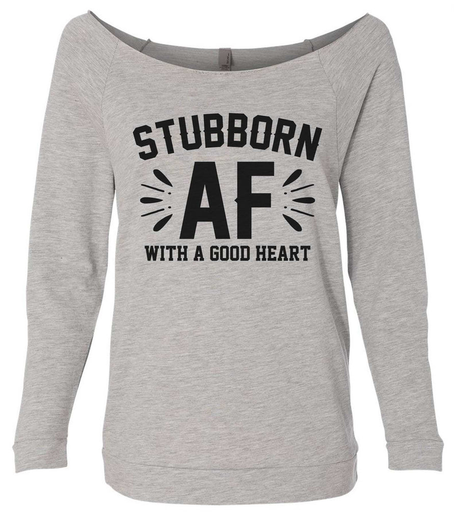 Stubborn Af 3/4 Sleeve Raw Edge French Terry Cut - Dolman Style Very Trendy Funny Shirt Small / Grey