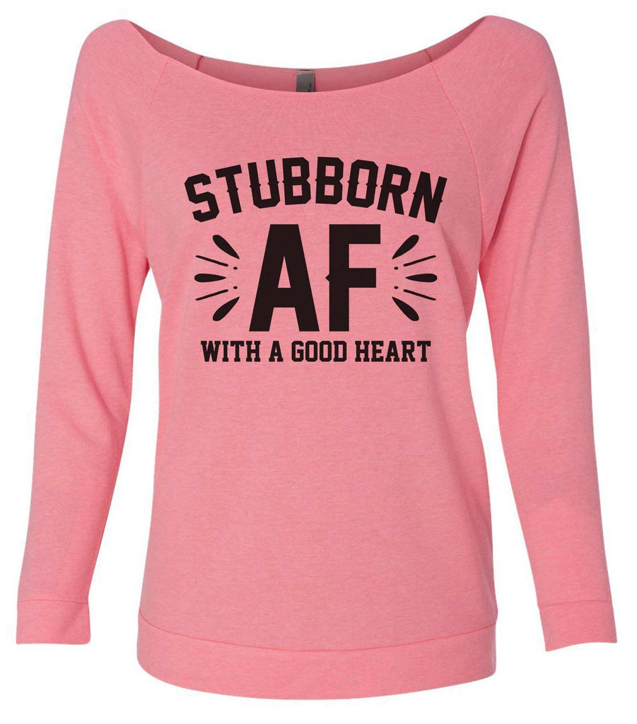 Stubborn Af 3/4 Sleeve Raw Edge French Terry Cut - Dolman Style Very Trendy Funny Shirt Small / Pink