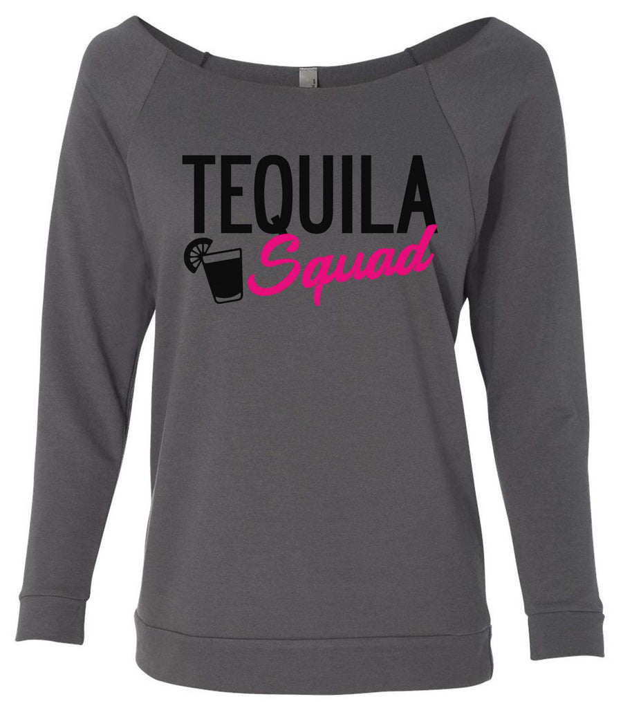 Tequila Squad 3/4 Sleeve Raw Edge French Terry Cut - Dolman Style Very Trendy Funny Shirt Small / Charcoal Dark Gray