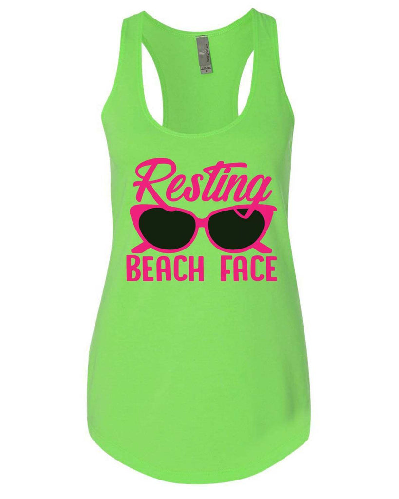 Resting Beach Face Womens Workout Tank Top Funny Shirt Small / Neon Green