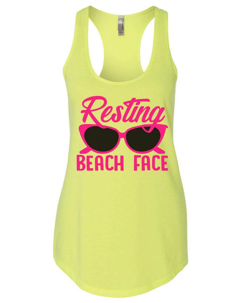 Resting Beach Face Womens Workout Tank Top Funny Shirt Small / Neon Yellow