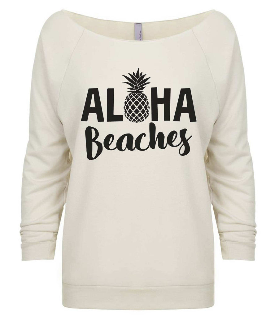 Aloha Beaches 3/4 Sleeve Raw Edge French Terry Cut - Dolman Style Very Trendy Funny Shirt Small / Beige