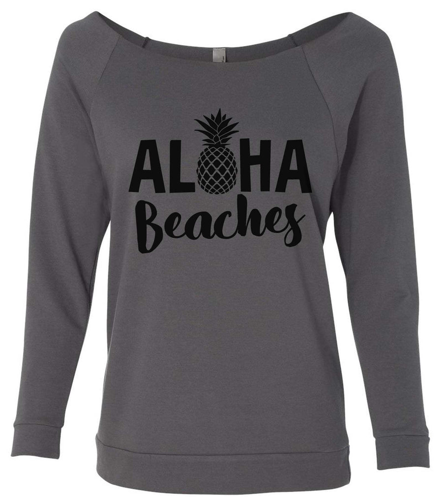Aloha Beaches 3/4 Sleeve Raw Edge French Terry Cut - Dolman Style Very Trendy Funny Shirt Small / Charcoal Dark Gray