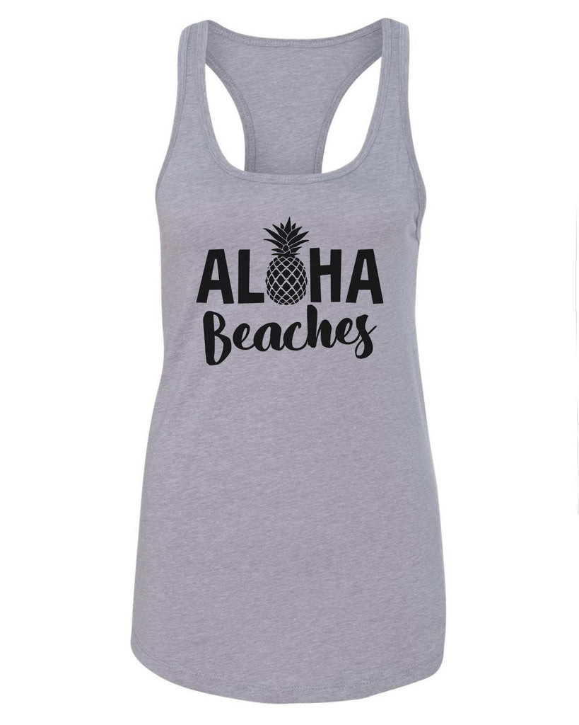 Womens Aloha Beaches Grapahic Design Fitted Tank Top Funny Shirt Small / Grey