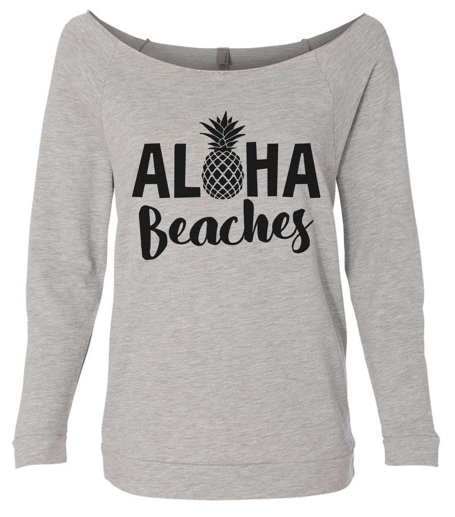 Aloha Beaches 3/4 Sleeve Raw Edge French Terry Cut - Dolman Style Very Trendy Funny Shirt Small / Grey