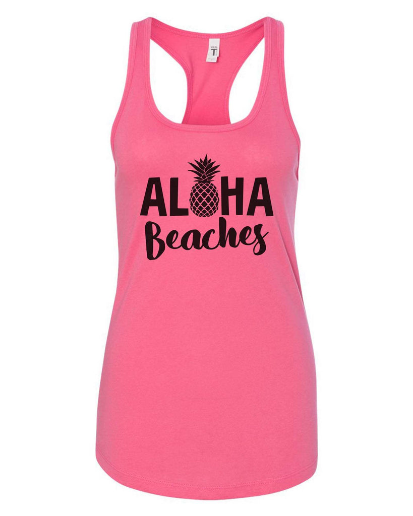 Womens Aloha Beaches Grapahic Design Fitted Tank Top Funny Shirt Small / Fuchsia