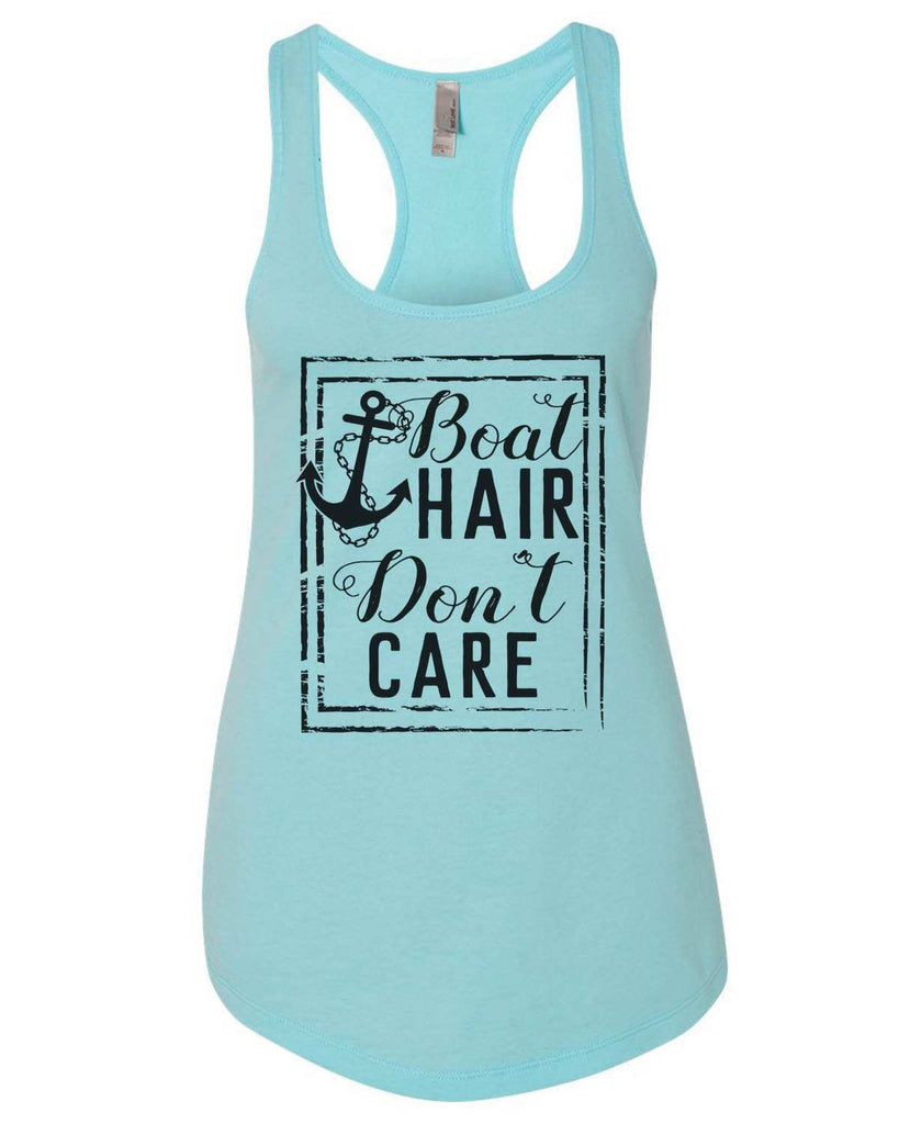 Boat Hair Don'T Care Womens Workout Tank Top Funny Shirt Small / Cancun Blue