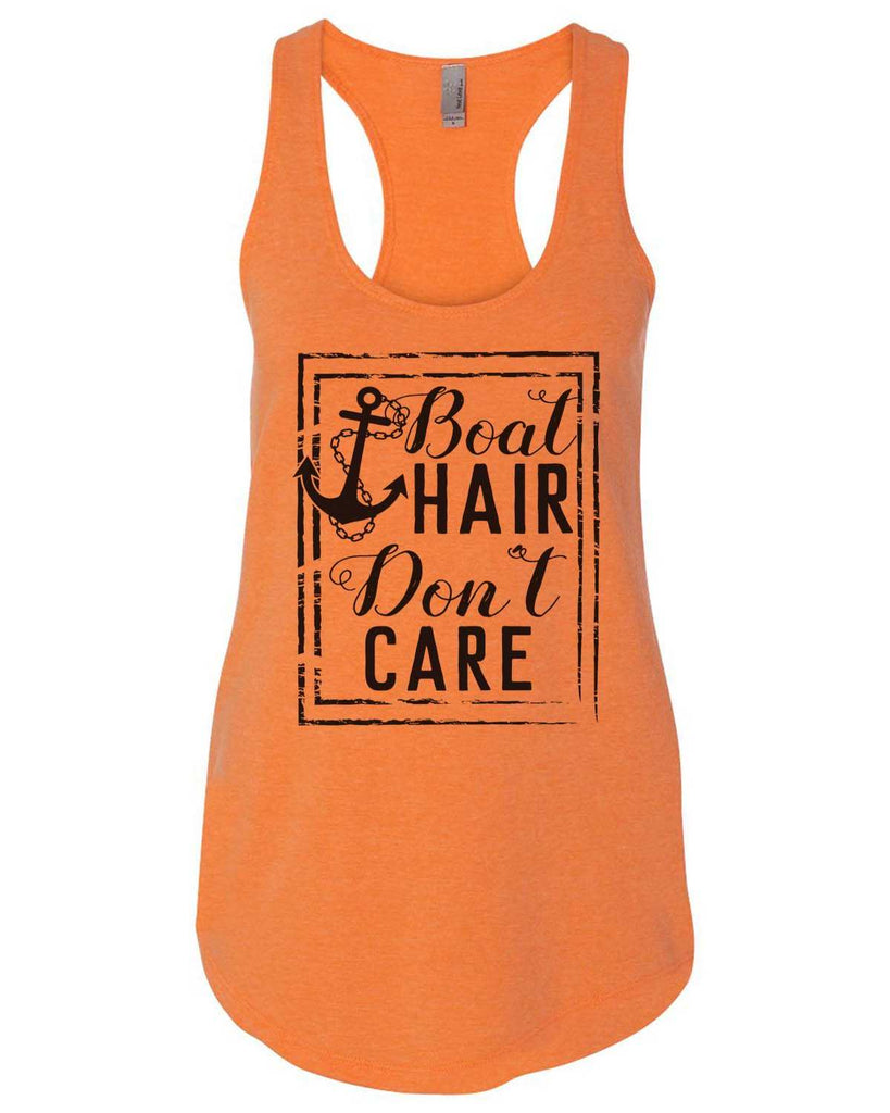 Boat Hair Don'T Care Womens Workout Tank Top Funny Shirt Small / Neon Orange