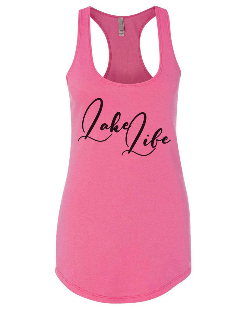Lake Life Womens Workout Tank Top Funny Shirt Small / Hot Pink