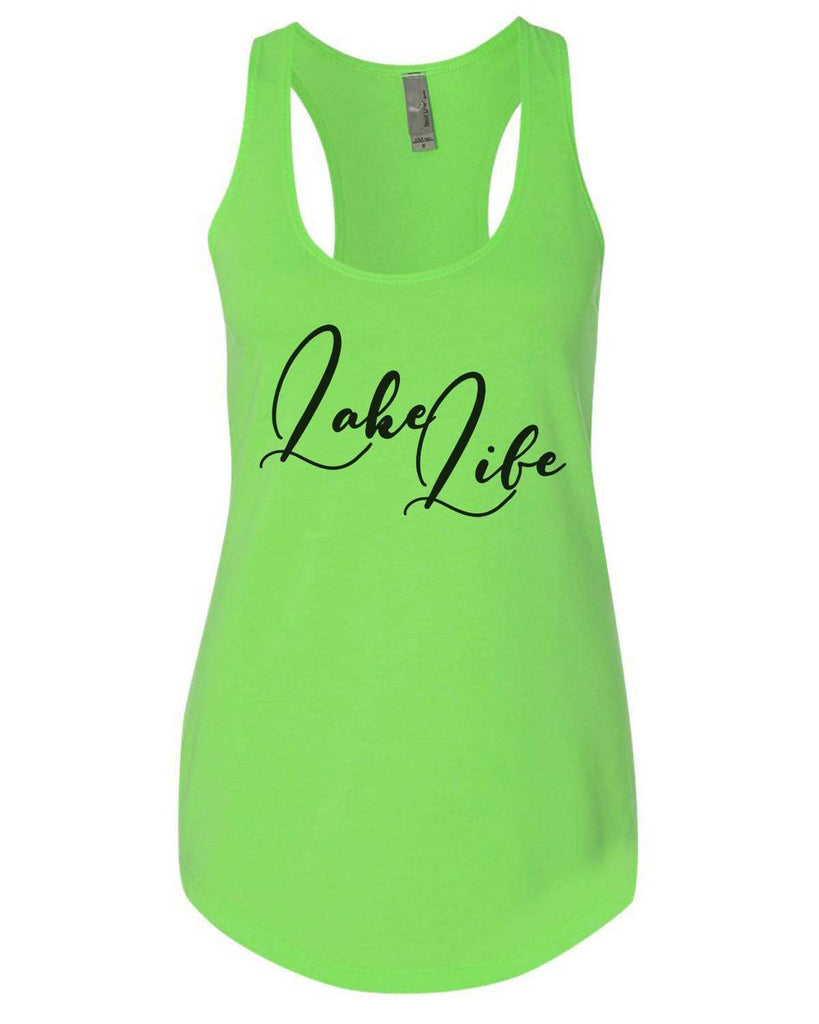 Lake Life Womens Workout Tank Top Funny Shirt Small / Neon Green