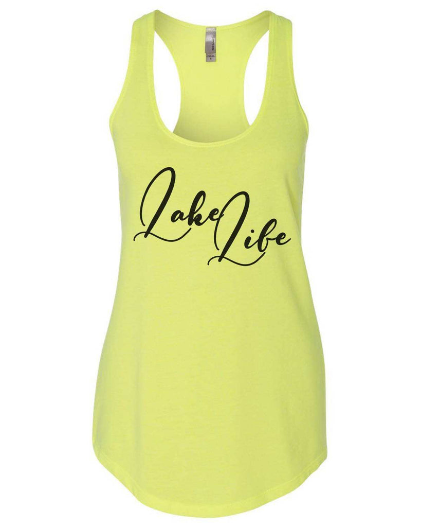 Lake Life Womens Workout Tank Top Funny Shirt Small / Neon Yellow