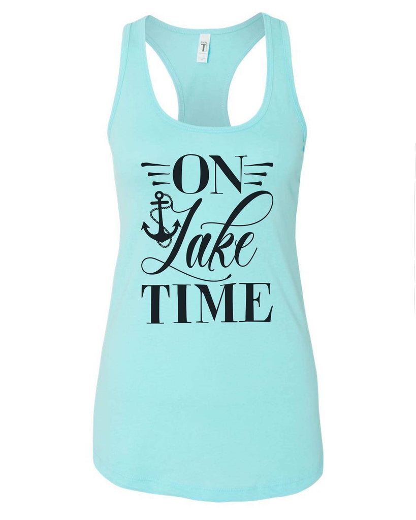 Womens On Lake Time Grapahic Design Fitted Tank Top Funny Shirt Small / Cancun